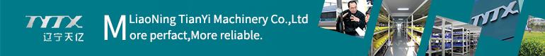 Liaoning Tianyi Machinery Co.,Ltd.